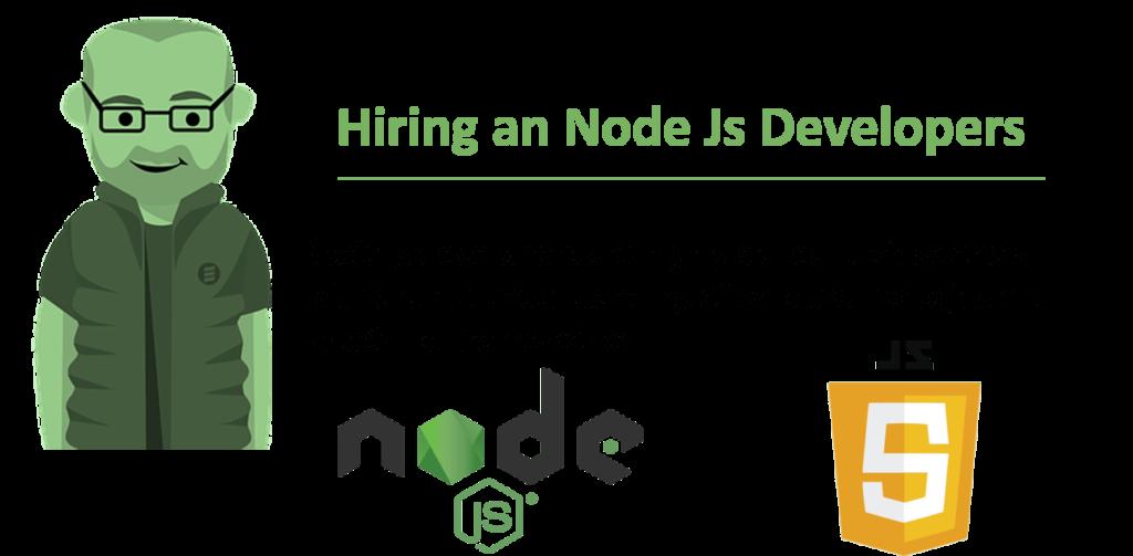 Hiring an Node Js Developers